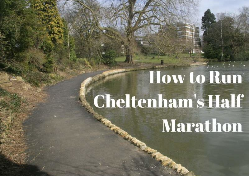 How to Run Cheltenham's Half Marathon