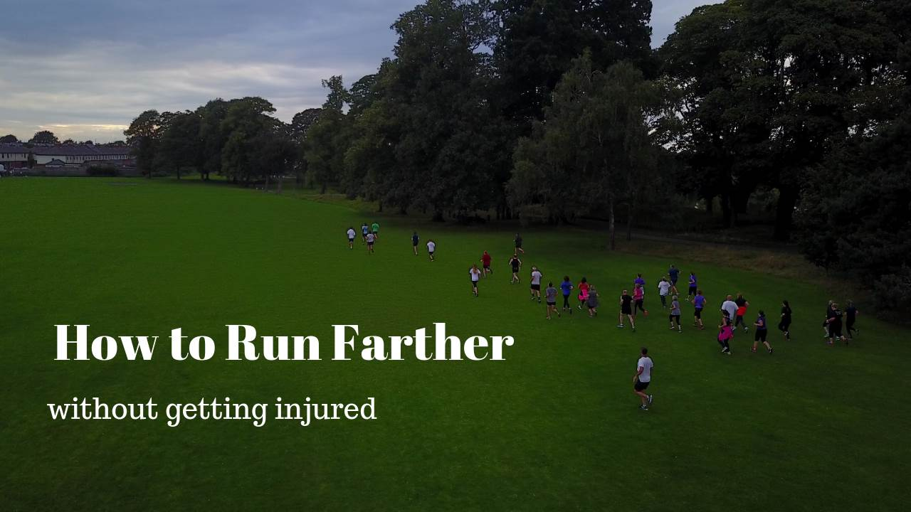How to Run Farther without getting injured